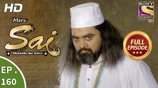 Mere Sai - Ep 160 - Full Episode - 7th May, 2018