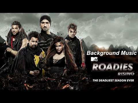 Roadies Rising | X2 | X4 | Background Music