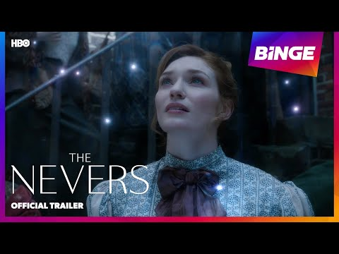 The Nevers | Official Trailer | BINGE
