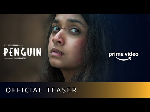 Penguin - Official Teaser | Keerthy Suresh | Karthik Subbaraj | Amazon Prime Video | 19th June