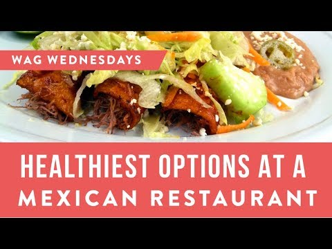 Your Guide to Eating Healthy at a Mexican Restaurant