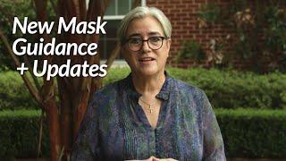 New Mask Guidance \u0026 Update