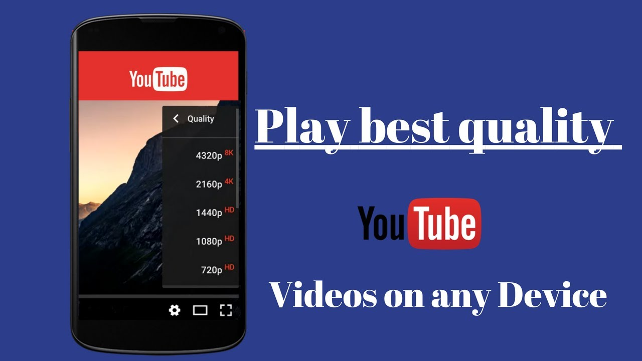 Now Play Ultra HD (8k), 4k, 2k, 1080p videos on any Smart Phone in YouTube  [No Root]