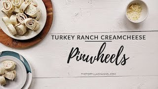 Turkey ranch cream cheese pinwheels