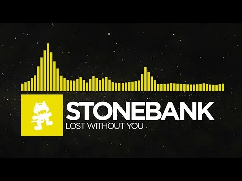 [Electro] - Stonebank - Lost Without You [Monstercat EP Release]
