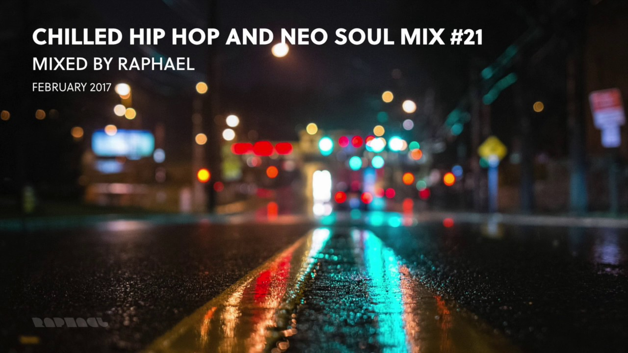 Download CHILLED HIP HOP AND NEO SOUL MIX #21