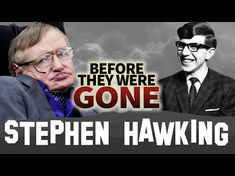 STEPHEN HAWKING  Before They Were GONE  BIOGRAPHY