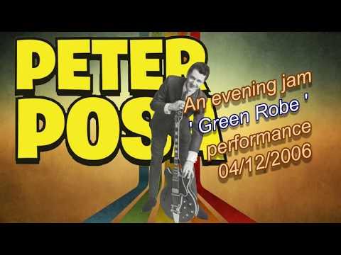 Peter Posa - Green Robe Jam