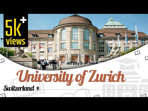 University of Zurich, Switzerland | Campus Tour | Ranking | Courses | Easyshiksha.com