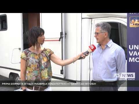 PRIMA GIORNATA DI VACCINAZIONI A SENZATETTO E INDIGENTI | 22/07/2021