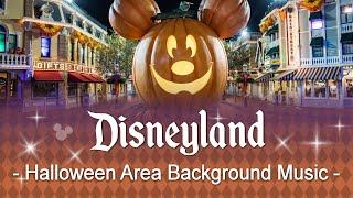 🎃Disneyland - Halloween Area Background Music | at California