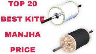 Kite Flying Manjha Top 20 Price , Monofil gold, Monokite, Chinese Dor, Kite flying Manjha Price