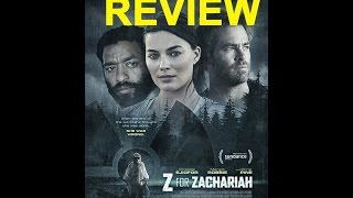 Z for Zachariah Review/discussion (Spoilers)
