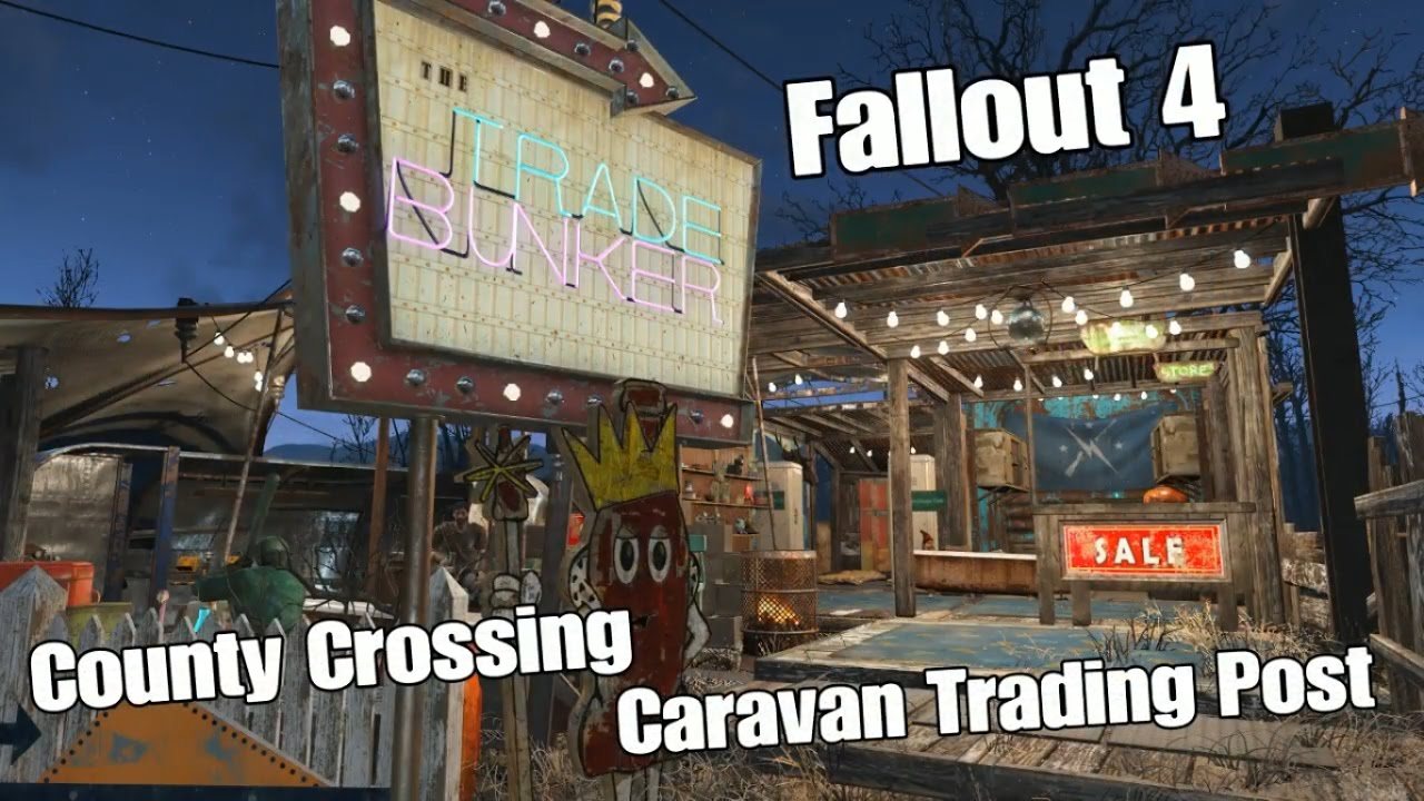 Trade Stands Fallout 4 : County crossing caravan trading post fallout youtube