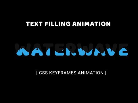 Pure CSS Text filling with water | CSS Keyframes Animation Examples