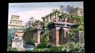 7 ЧУДЕС СВЕТА. Висячие сады Семирамиды.(Исторические факты и описания... Расширенный видеокурс по самостоятельным путешествиям: http://glopages.ru/affiliate/18360..., 2014-07-16T12:24:28.000Z)