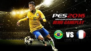 PES 2016 Demo Gameplay - Brazil VS France w Commentary