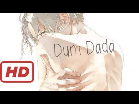 Nightcore - Dum Dada [Male Version]