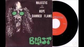 "Blast - Damned Flame b/w Hope 7"" (Belgium 1974)"