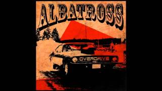 Albatross Overdrive - Bad Mama Jama (HD audio)