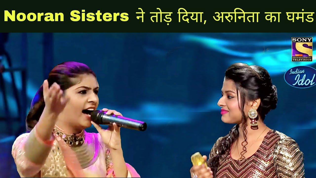 Nooran Sisters VS Arunita Kanjilal Indian Idol 12 - Real Singing Fight of Both Singers 2021 ||