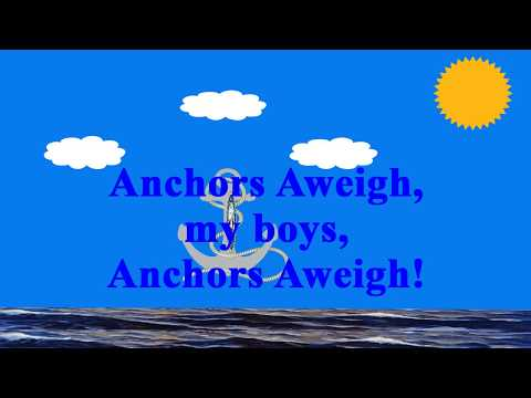 Anchors Aweigh (Instrumental with Lyrics)