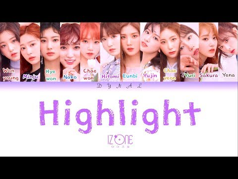 IZ*ONE (아이즈원) - 'HIGHLIGHT' (Color Coded Lyrics Eng/Rom/Han/가사)