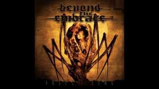 Watch Beyond The Embrace Absent video
