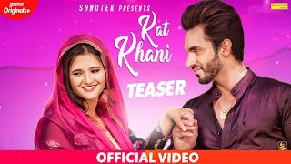 Anjali Raghav & Harsh Gahlot : Kat Khani | Teaser | New Haryanvi Songs Haryanavi 2019 | Sonotek