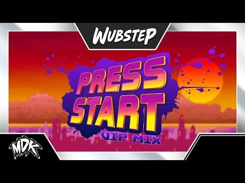 MDK - Press Start (VIP Mix)