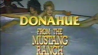 Donahue Show - Mustang Ranch