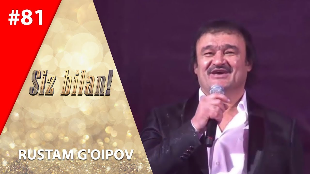 Siz bilan 81-son Rustam G'oipov (02.12.2019)