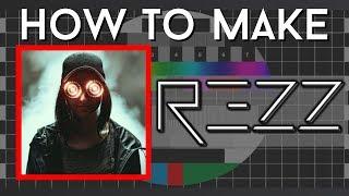 "HOW TO MAKE:  REZZ - ""Edge"" Ableton 10 + Serum / Steam Pipe"