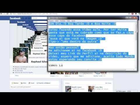 Como Fazer Uma Capa Para o Facebook Como Fazer Uma Capa Para o