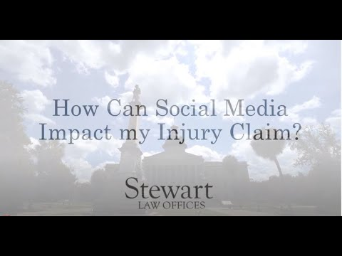 How Can Social Media Impact my Injury Claim? - South Carolina - Stewart Law Offices
