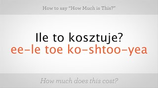 """How to Say """"How Much Is This"""" in Polish 