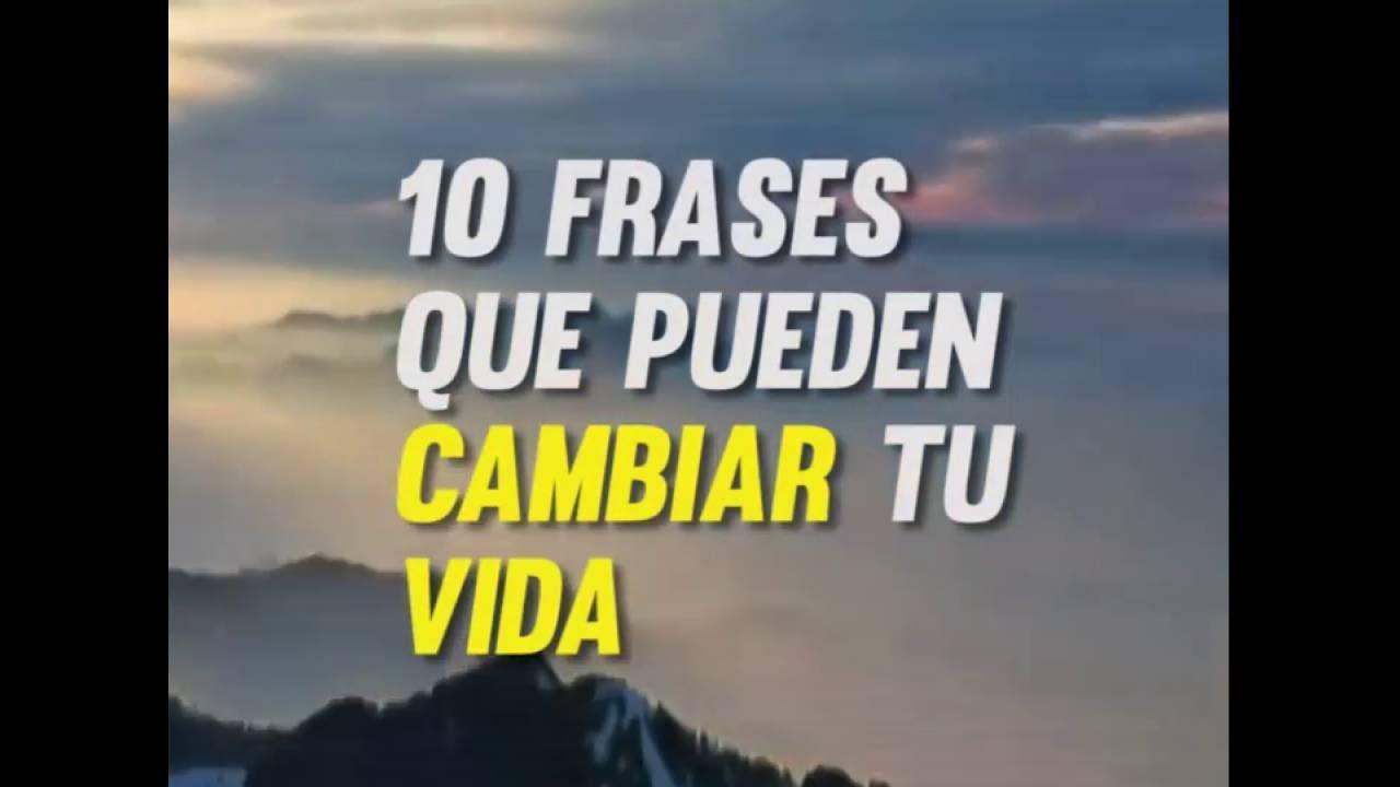 10 Frases Que Pueden Cambiar Tu Vida