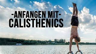 Anfangen mit Calisthenics - der Einstieg in die Sportart - Anfänger Guide [fullHD]