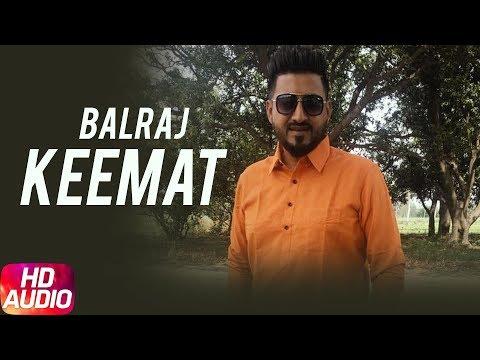 Keemat (Audio Song) | Balraj | Feel | Full  Punjabi Song 2018 | Speed Records
