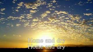 Home And Dry with lyrics  ~Pet Shop Boys~