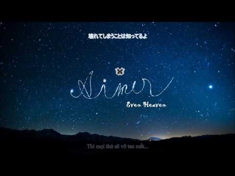[Vietsub/Lyrics] - Even Heaven - Aimer