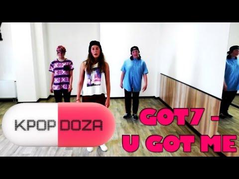 Dance to GOT7 - U GOT ME Choreography