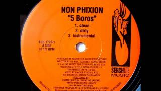 Non Phixion - 5 Boros (feat D.V. Alias Khrist)