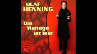 Olaf Henning - Die Manege Ist Leer (1999)