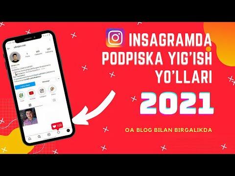 Instagramda Podpiska Ko'paytirish 2021  (Yangi Yo'li) | Инстаграмда подписка йигиш 2021
