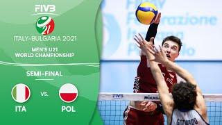 LIVE 🔴 ITA vs. POL - Semi-Final | Men's U21 Volleyball World Champs 2021