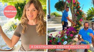 A ROMANTIC AMALFI COAST WEDDING: Behind The Scenes! | The Positano Diaries EP 138
