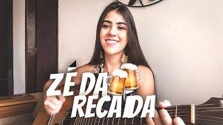Zé da Recaída - Gusttavo Lima ( Ana Laura Cover )