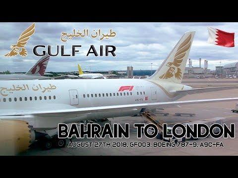 ✈FLIGHT REPORT✈ Gulf Air, Bahrain To London, GF003 Boeing 787-9 Dreamliner, A9C-FA