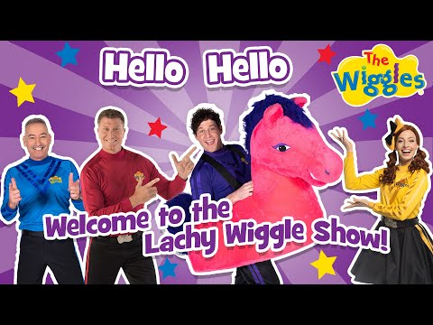 The Wiggles: Hello, Hello, Welcome to the Lachy Wiggle Show